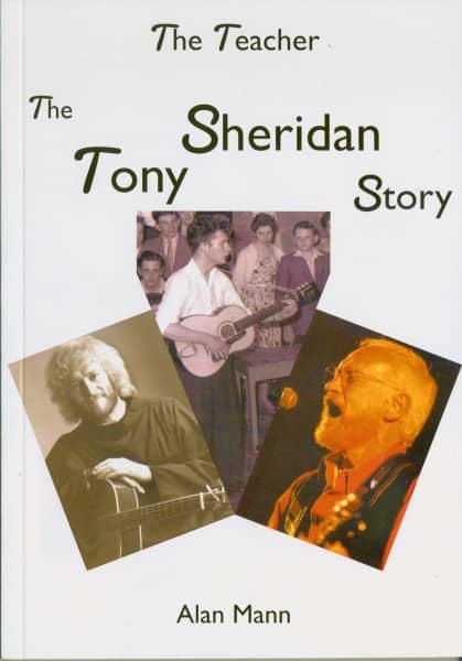 The Teacher - The Tony Sheridan Story