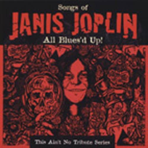 All Blues'd Up!: Songs Of Janis Joplin