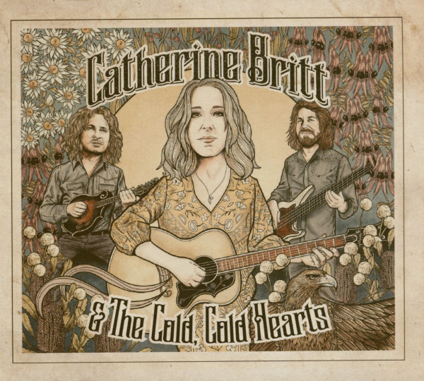 Catherine Britt And The Cold, Cold Hearts (CD)