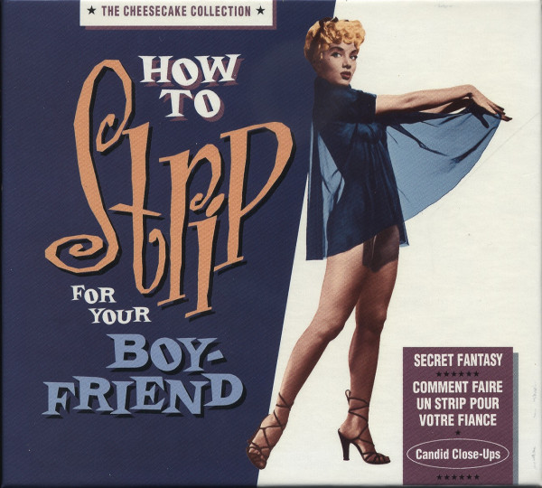 How To Strip For Your Boyfriend - The Cheesecake Collection ( CD Deluxe Edition)