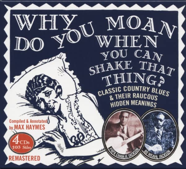 Why Do You Moan When You Can Shake That Thing (4-CD)