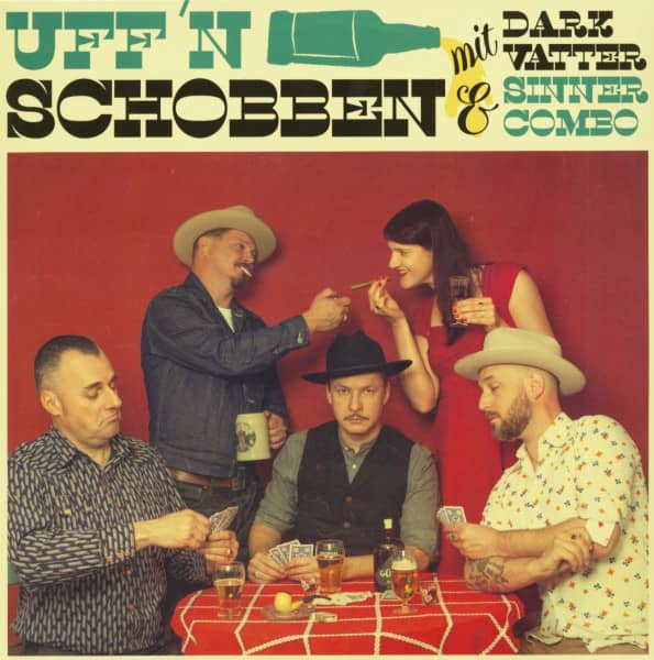 Uff'n Schobben mit Dark Vatter &ampamp; Sinner Combo (LP)