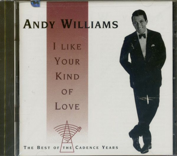 I Like Your Kind Of Love - The Best Of Cadence Years (CD)