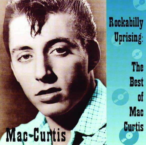 Rockabilly Uprising - The Best Of Mac Curtis (LP)