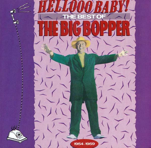 Hello Baby! The Best Of The Big Bopper (CD)