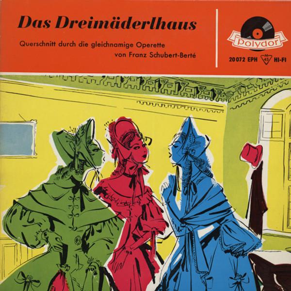 Das Dreimäderlhaus - Querschnitt 7inch, 45rpm, EP, PS