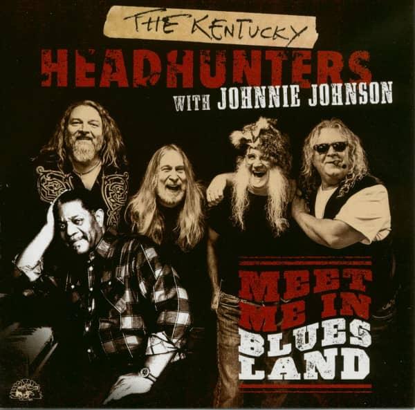 The Kentucky Headhunters With Johnnie Johnson - Meet Me In Bluesland