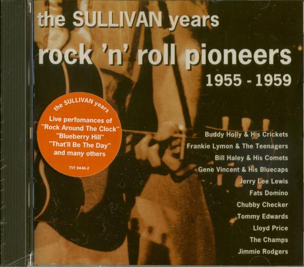 The Ed Sullivan Years - Rock'n'Roll Pioneers 1955-1959