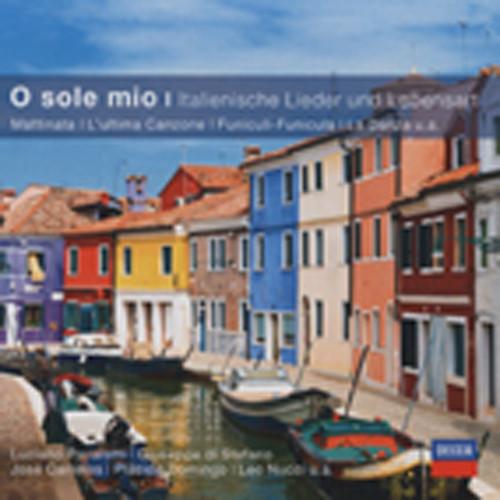 O Sole Mio - Italienische Lieder