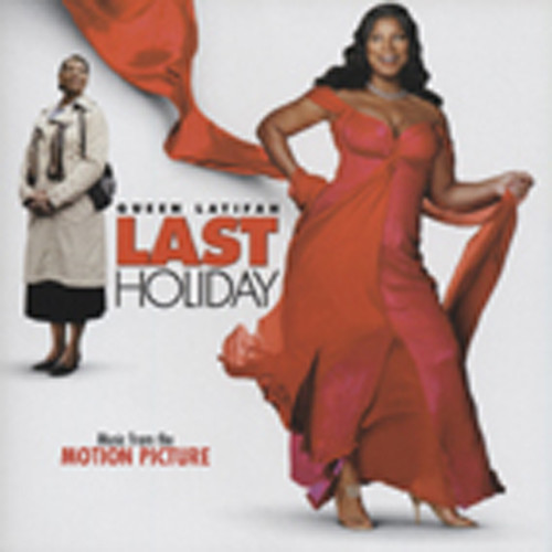 Last Holiday (Queen Latifah) - Soundtrack