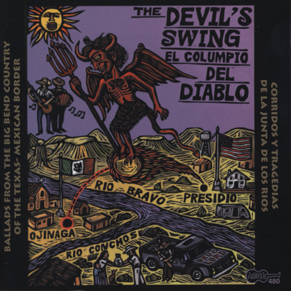 Devil's Swing: Ballads From The Big Bend Coun