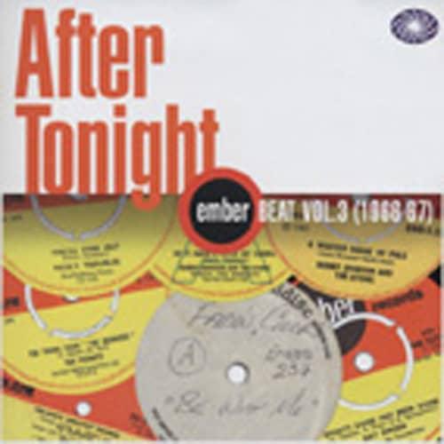 Vol.3, Ember Beat - After Tonight 1966-67