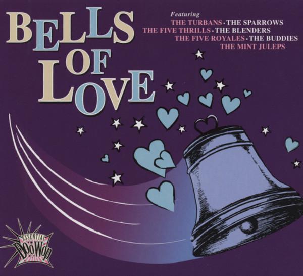 Essential Doo Wop - The Bells Of Love