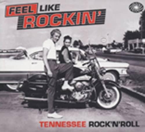 Feel Like Rockin' - Tennessee R&R (2-CD)