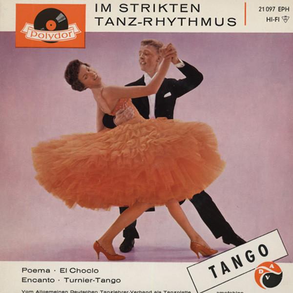 Tango - Im Strikten Tanz...7inch, 45rpm, EP, PS