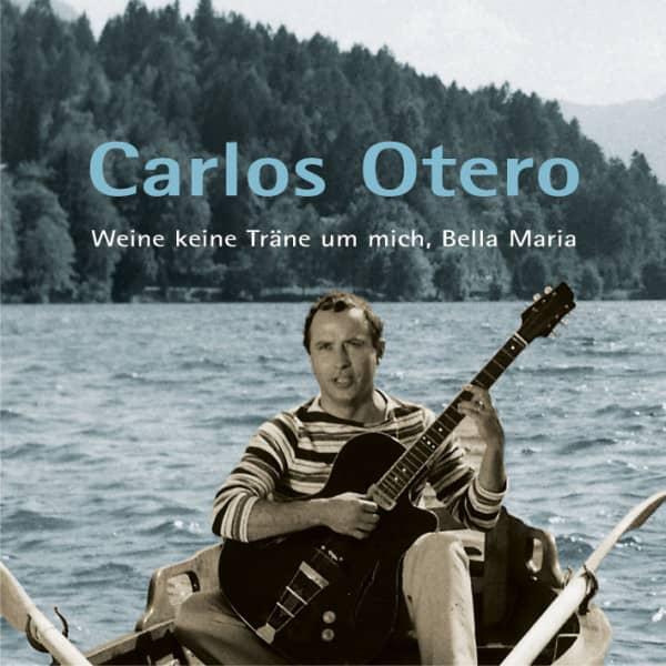 Weine keine Träne um mich, Bella Maria (CD)