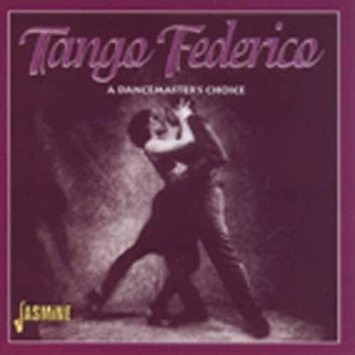 Tango Federico - A Dancemaster's Choice