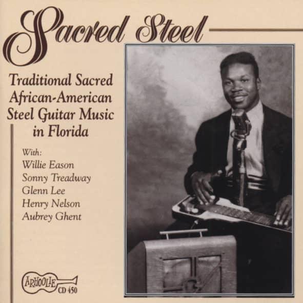 Sacred Steel Guitar Vol.1