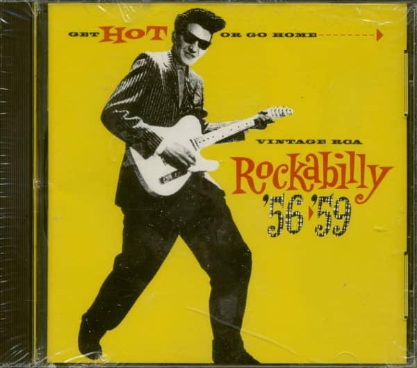 Get Hot Or Go Home...Vintage RCA Rockabilly '56-'59 (CD)