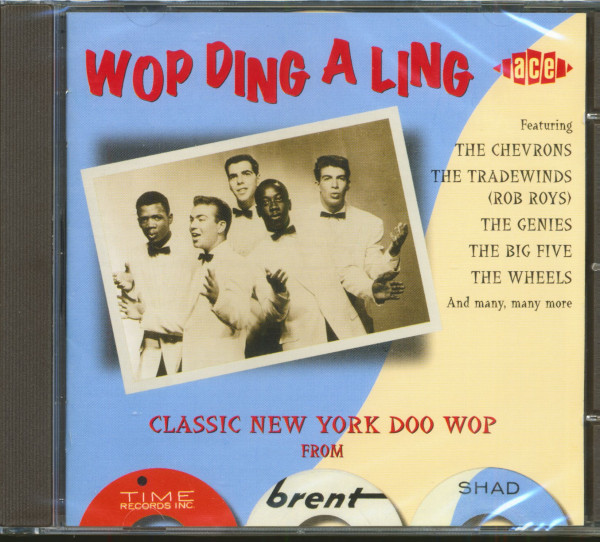 Wop Ding A Ling - Classic Doo Wop From Time, Brent & Shad (CD)