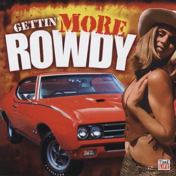 Gettin' More Rowdy