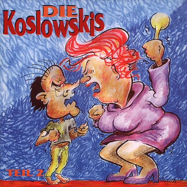 Die Koslowskis, Teil 2