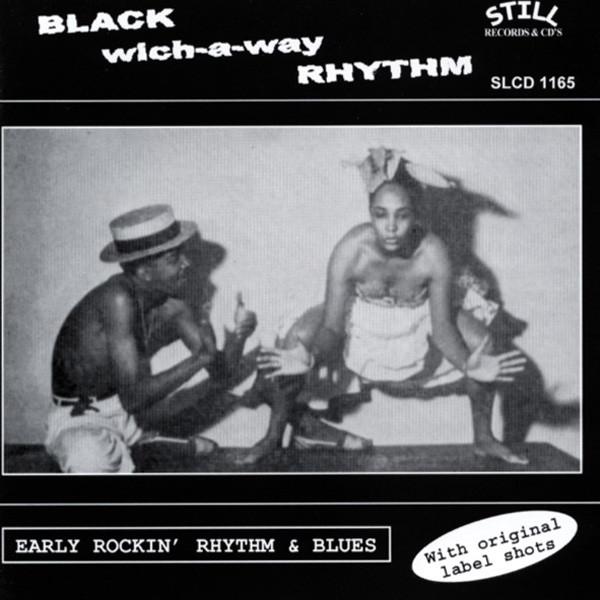 Black wich-a-way Rhythm