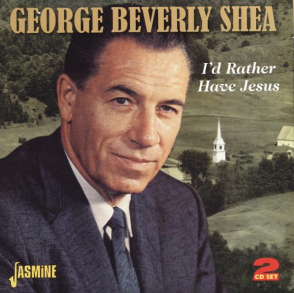 I'd Rather Have Jesus (2-CD)