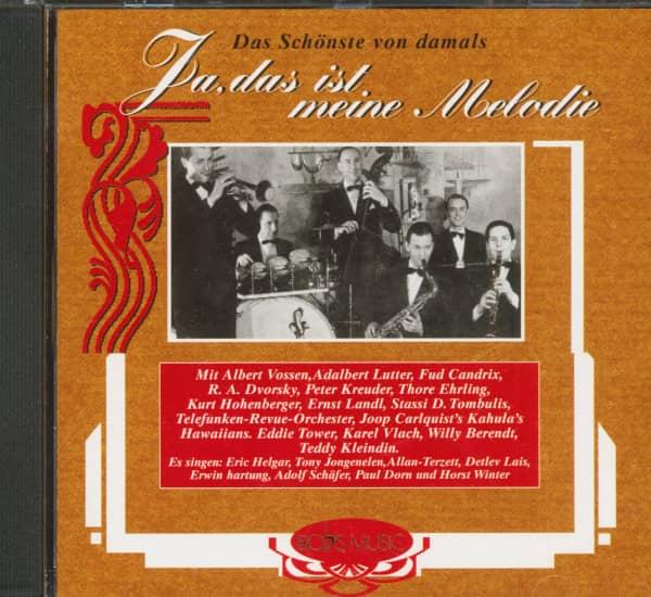 Ja, Das Ist Meine Melodie - Das Schönste Von Damals (CD)