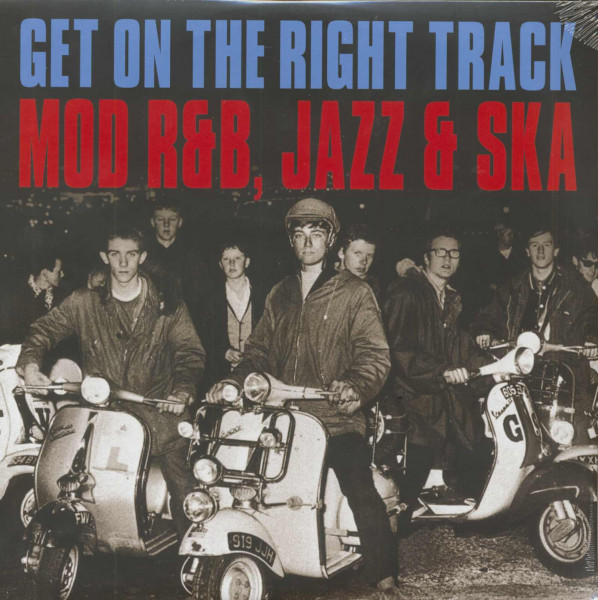 Get On The Right Track - Mod R&B, Jazz & Ska (2-LP)