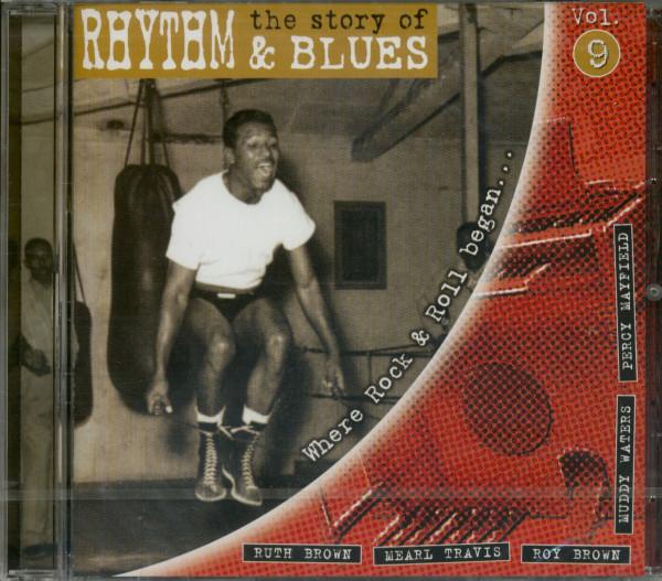 Vol.9, The Story Of Rhythm & Blues (CD)