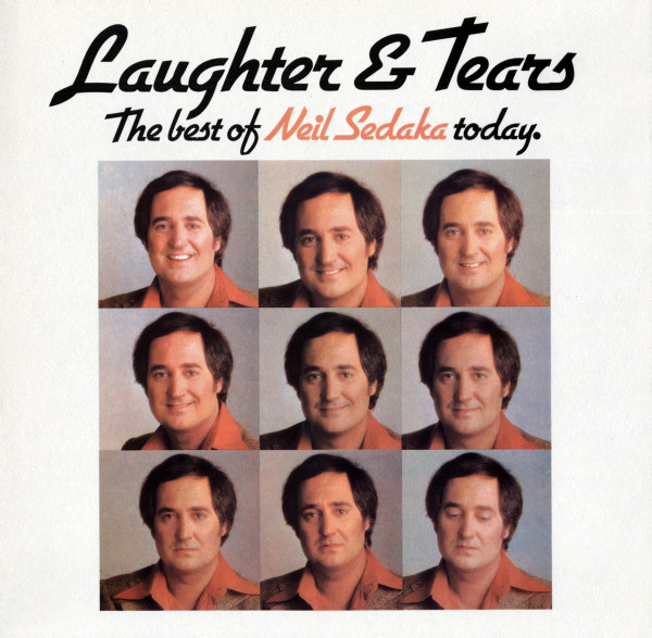 Laughter And Tears - The Best Of Neil Sedaka Today