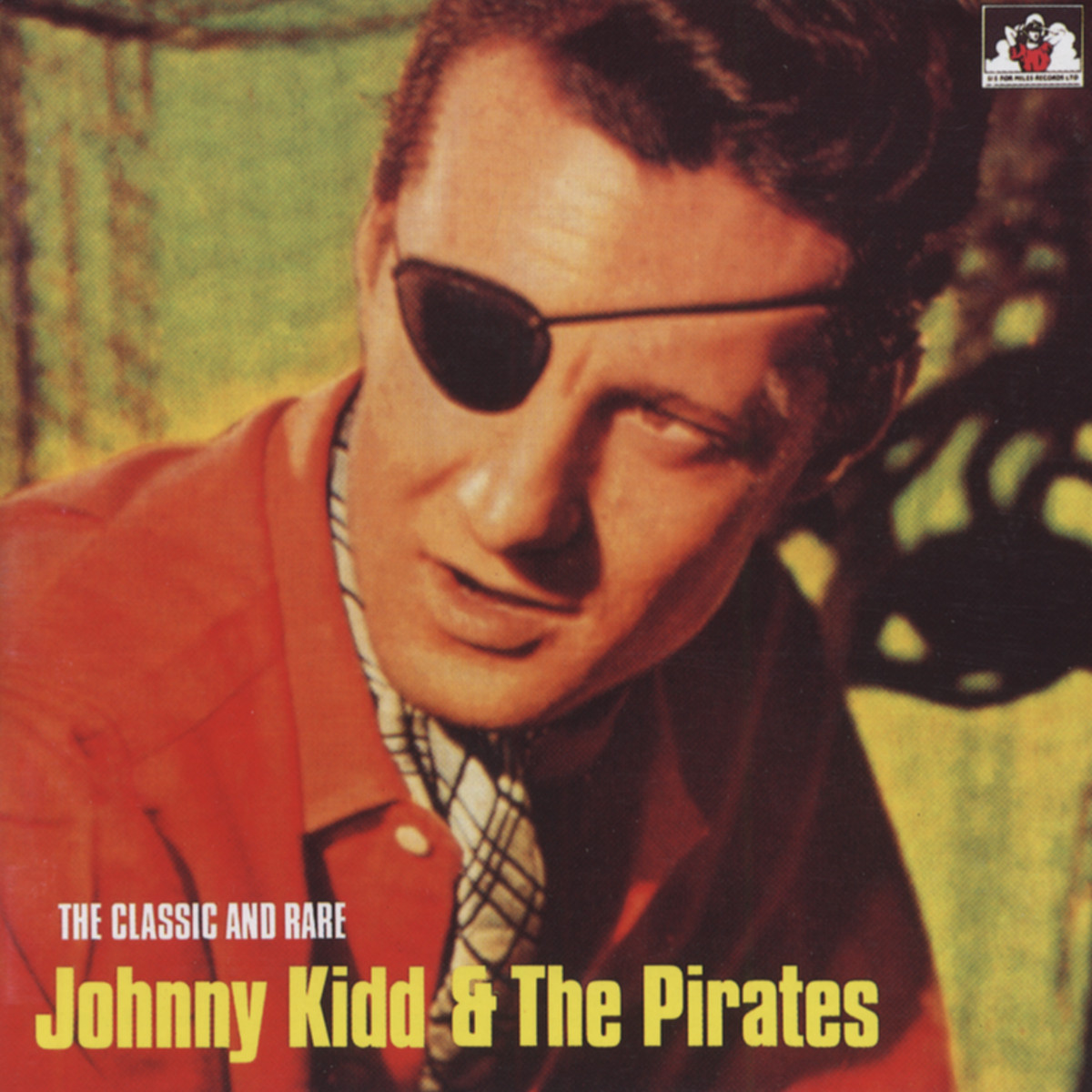 Johnny & The Pirates Kidd - Johnny Kidd &The Pirates - The Classic & Rare (CD)