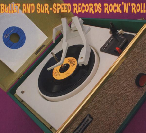 Bullet & Sur-Speed Records - Rock & Roll