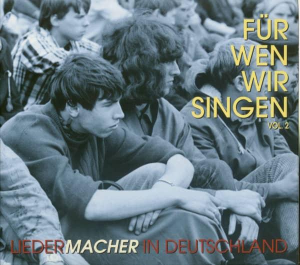 Vol.2, Für wen wir singen (3-CD)