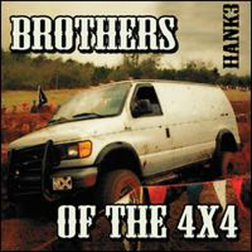 Brothers of the 4X4 (2-CD)
