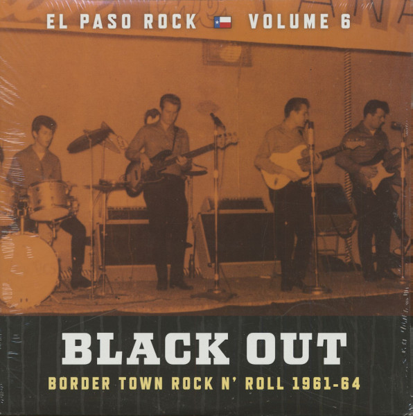 Black Out - El Paso Rock, Vol.6 - Border Town Rock 'n' Roll 1961-64 (LP)