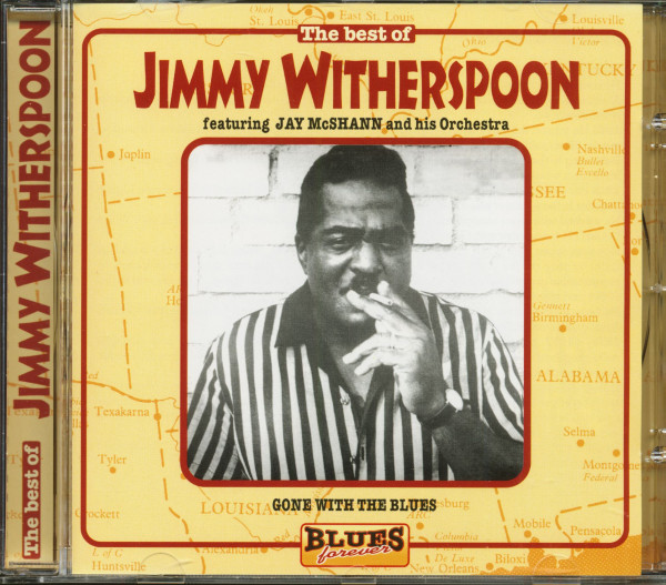 Blues Forever - The Best Of Jimmy Witherspoon (CD)