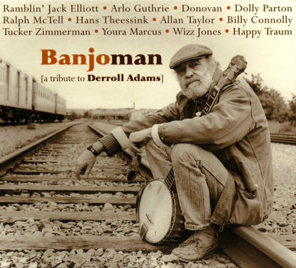 Banjoman - A Tribute To Derroll Adams