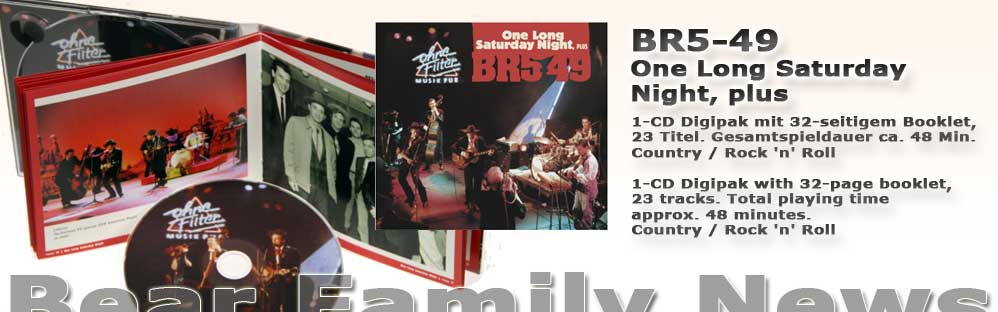 BR5-49 One Long Saturday Night, plus