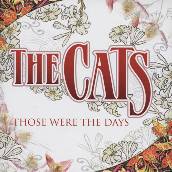 Cats Those Were The Days