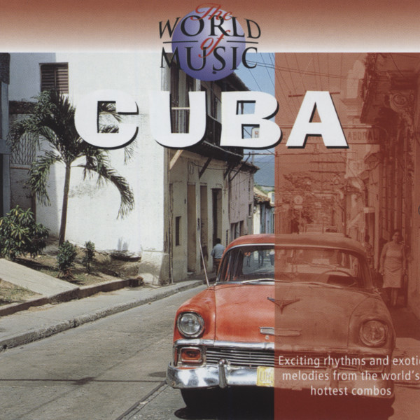 Cuba - The World Of Music