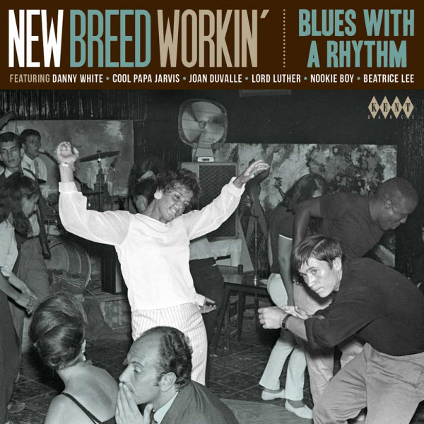 New Breed Workin' - Blues With A Rhythm (CD)