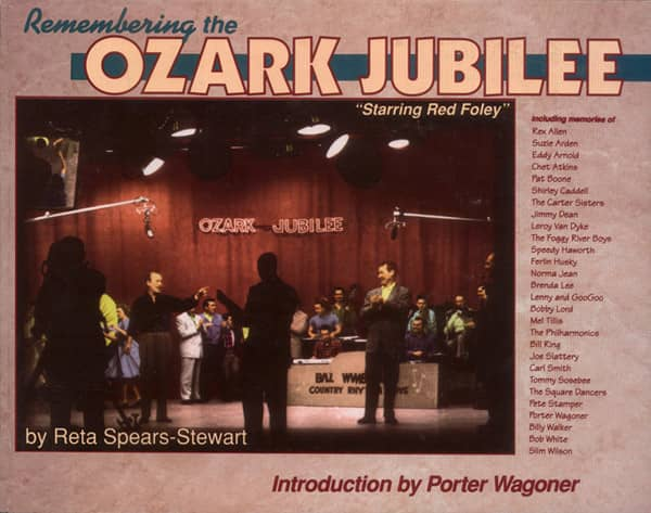 Ozark Jubilee - Reta Spears-Stewart: Remembering The Ozark Jubilee
