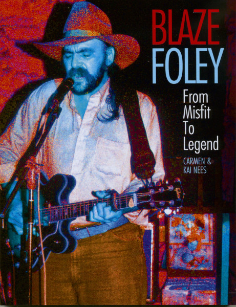Blaze Foley - From Misfit To Legend
