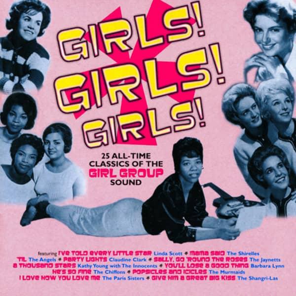 Girls! Girls! Girls! - Girl Group Classics