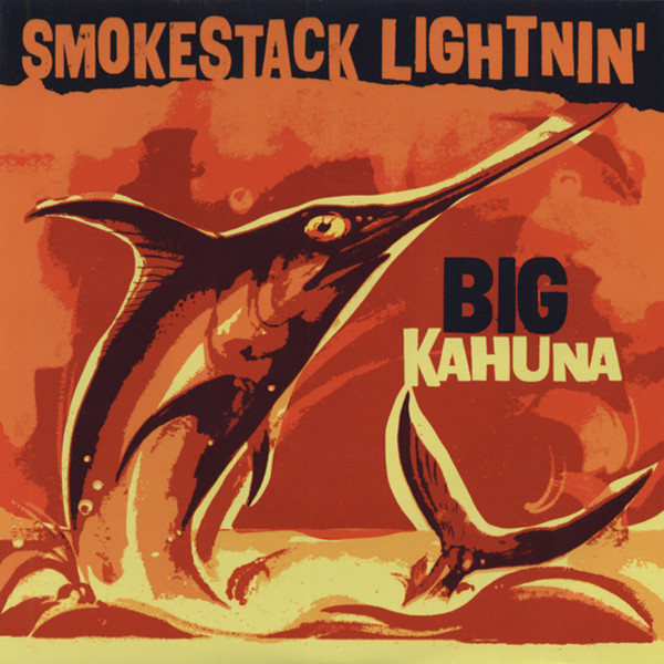 Big Kahuna - When Will I Be Loved 7inch, 45rpm, PS