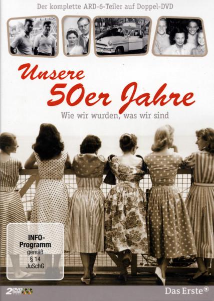 Unsere 50er Jahre - Wie wir wurden, was wir sind (2-DVD)