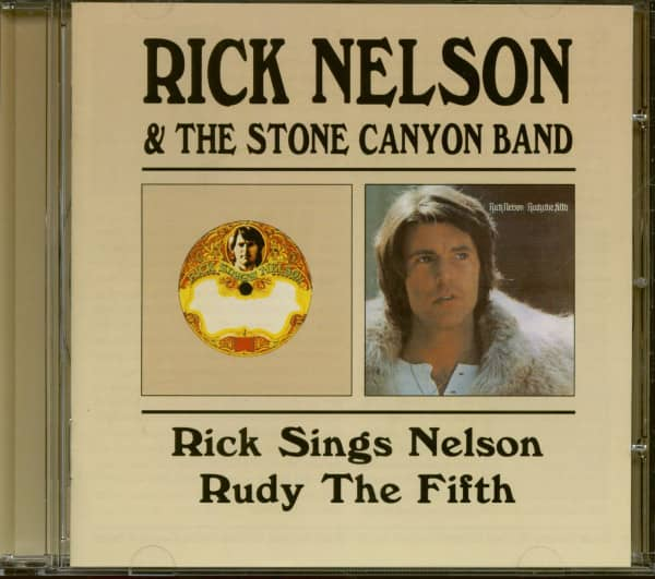 Rick Nelson & The Stone Canyon Band: Rick Sings Nelson - Rudy The Fifth (CD)
