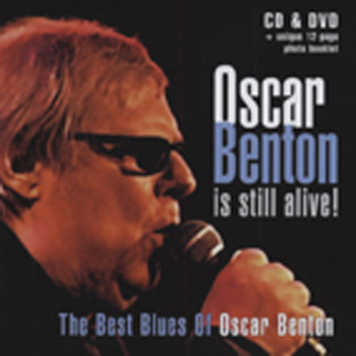 Oscar Benton Is Still Alive (CD-DVD)